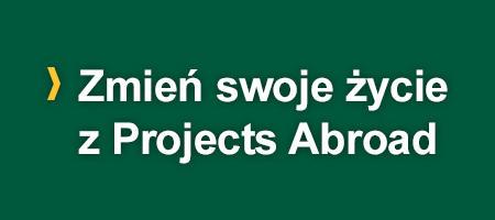 Zmień swoje życie z Projects Abroad
