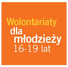 Wolontariaty dla młodzieży (16-19 lat)